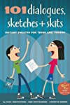 101 Dialogues, Sketches and Skits: In...