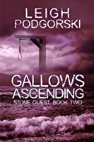 Gallows Ascending