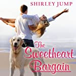 The Sweetheart Bargain: Sweetheart Sisters Series # 1 | Shirley Jump