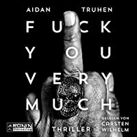 Fuck you very much Hörbuch