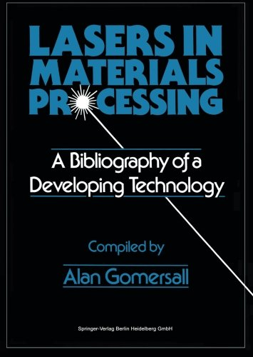 Lasers In Materials Processing: A Bibliography Of A Developing Technology