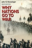 Why Nations Go to War (031208952X) by John Stoessinger
