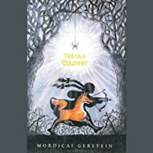 The Old Country (       UNABRIDGED) by Mordicai Gerstein Narrated by Tovah Feldshuh