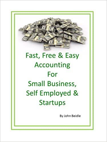 Fast Free & Easy Accounting for Small Business, Self-employed and Startups