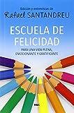 Escuela De Felicidad (NO FICCIÓN GENERAL)