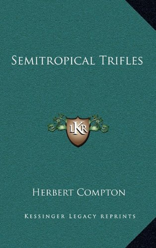 Semitropical Trifles