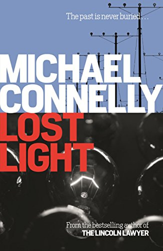 Michael Connelly - Lost Light (Harry Bosch Book 9) (English Edition)