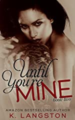 Until You're Mine (MINE #2)