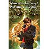 A Host of Furious Fanciesby Mercedes Lackey