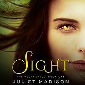 Sight   Juliet Madison