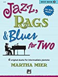 Jazz, Rags & Blues for Two, Book 2: 6 Original Duets for Intermediate Pianists