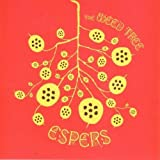 Weed Tree by Espers (2005-10-18)