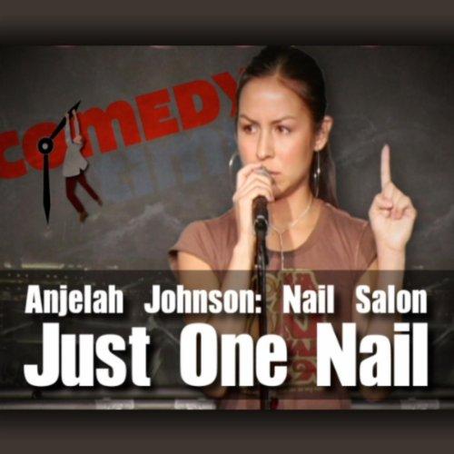 Auto-Tune - Anjelah Johnson: Just One Nail