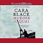 Murder on the Quai | Cara Black