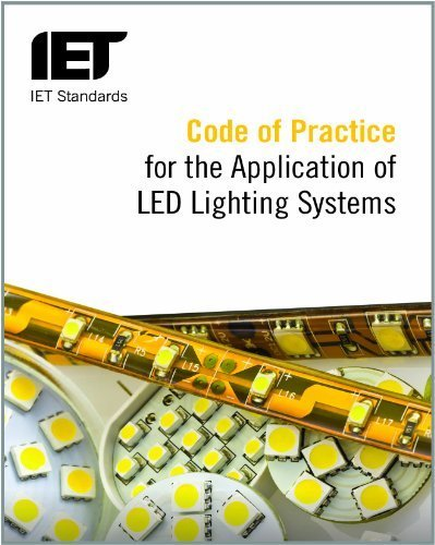 Code Of Practice For The Application Of Led Lighting Systems (Iet Standards) By The Iet (2014) Paperback