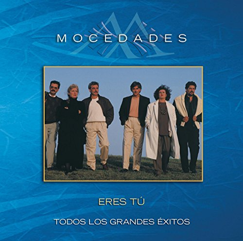 Mocedades - Eres Tãº...todos Los Grandes Exitos - Zortam Music