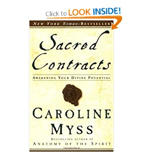 Sacred Contracts: Awakening Your Divine Potential Caroline Myss
