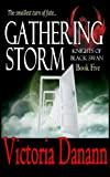 Gathering Storm (Knights of Black Swan, Book 5)