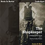 The Shopkeeper: A Steve Dancy Tale | [James D. Best]