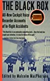 The Black Box: All-New Cockpit Voice Recorder Accounts Of In-flight Accidents