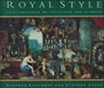 Royal Style: Five Centuries of Influe...