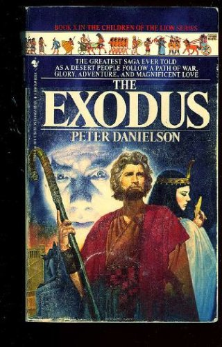 The Exodus (Children of the Lion, Book 10), PETER DANIELSON