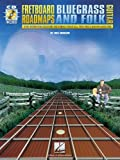 Fretboard Roadmaps &#8211; Bluegrass and Folk Guitar: The Essential Guitar Patterns That All the Pros Know and Use Reviews