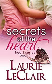 (FREE on 12/15) Secrets Of The Heart by Laurie LeClair - http://eBooksHabit.com