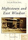 Hightstown and East Windsor (Postcard History Series)