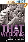 That Wedding (That Boy Book 2)