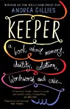 Keeper: A Book about memory, identity, isolation, Wordworth and cake�