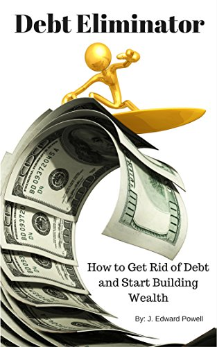 Debt Eliminator: (Includes FREE Online Training for Building Wealth) (Pay Amazon Credit Card Online compare prices)