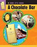 How It's Made: A Chocolate Bar