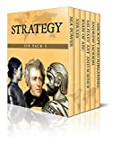 Strategy Six Pack 3 - Sea Power, Xerxes, Joan of Arc, Elements of Military Art and Science, Andrew Jackson, Aircrafts and Submarines (Illustrated)