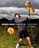 Speedliter's Handbook: Understanding to Craft Light with Canon Speedlites