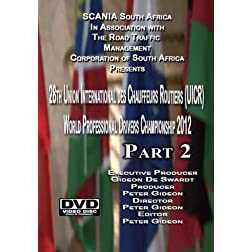 2012 Scania UICR World Driver Competition Part 2