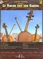 Le violon fait son cinéma Volume 2 (+ 1 cd)