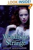 Wondrous Strange (Wondrous Strange Trilogy)