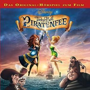 Tinkerbell und die Piratenfee Hörspiel