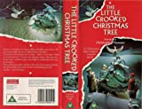 The Little Crooked Christmas Tree [VHS]