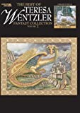 The Best of Teresa Wentzler Fantasy Collection Vol. 2