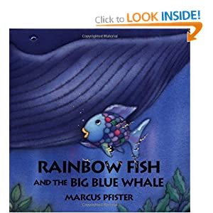Rainbow fish and the big blue whale marcus for Rainbow fish and the big blue whale