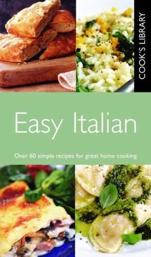Easy Italian (Cook's Library)