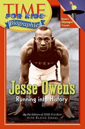 Jesse Owens: Running Into History (Time for Kids Biographies)