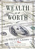 Wealth: Is It Worth It?