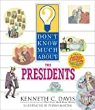Don't Know Much About the Presidents (revised edition) (0061718238) by Davis, Kenneth C.