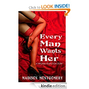 Every Man Wants Her - A Virginia Templeton Story