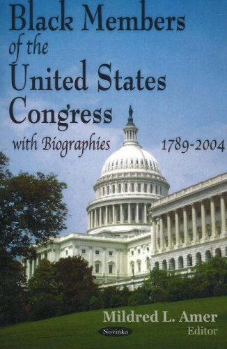 Black Members of the United States Congress With Biographies, 1789-2004: With Bibliographies, 1789-2004