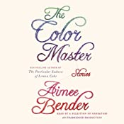 The Color Master: Stories | [Aimee Bender]