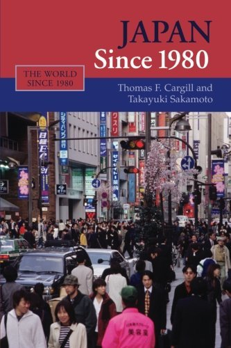 japan-since-1980-the-world-since-1980-by-thomas-f-cargill-2008-10-16